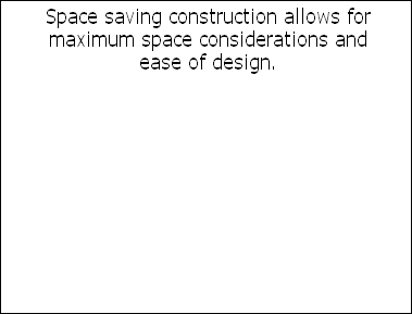 Space saving construction allows for 